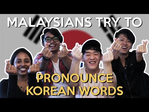 Malaysians Try to Pronounce Korean Words