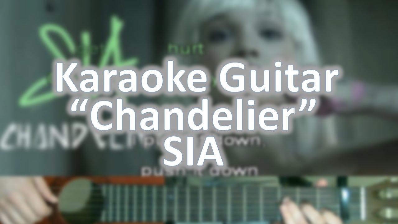 Chandelier (Lower Eb) -Sia - Karaoke Acoustic Guitar - YouTube