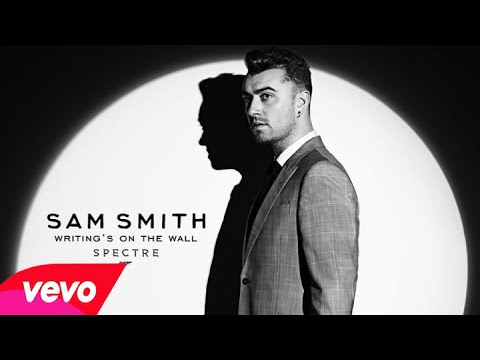 Sam Smith - Writing's On The Wall (Audio)