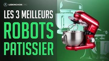 🔴 MEILLEUR ROBOT PÂTISSIER 2020❓( COMPARATIF & TEST )