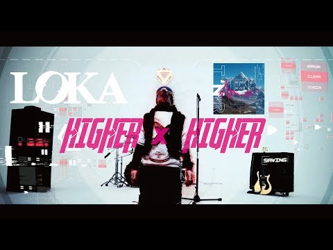 "LOKA ""HIGHER x HIGHER"" Official MV"