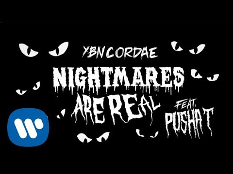 YBN Cordae - Nightmares Are Real (feat. Pusha T) [Official Lyric Video]