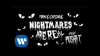 YBN Cordae - Nightmares Are Real (feat. Pusha T) [ Lyric ]