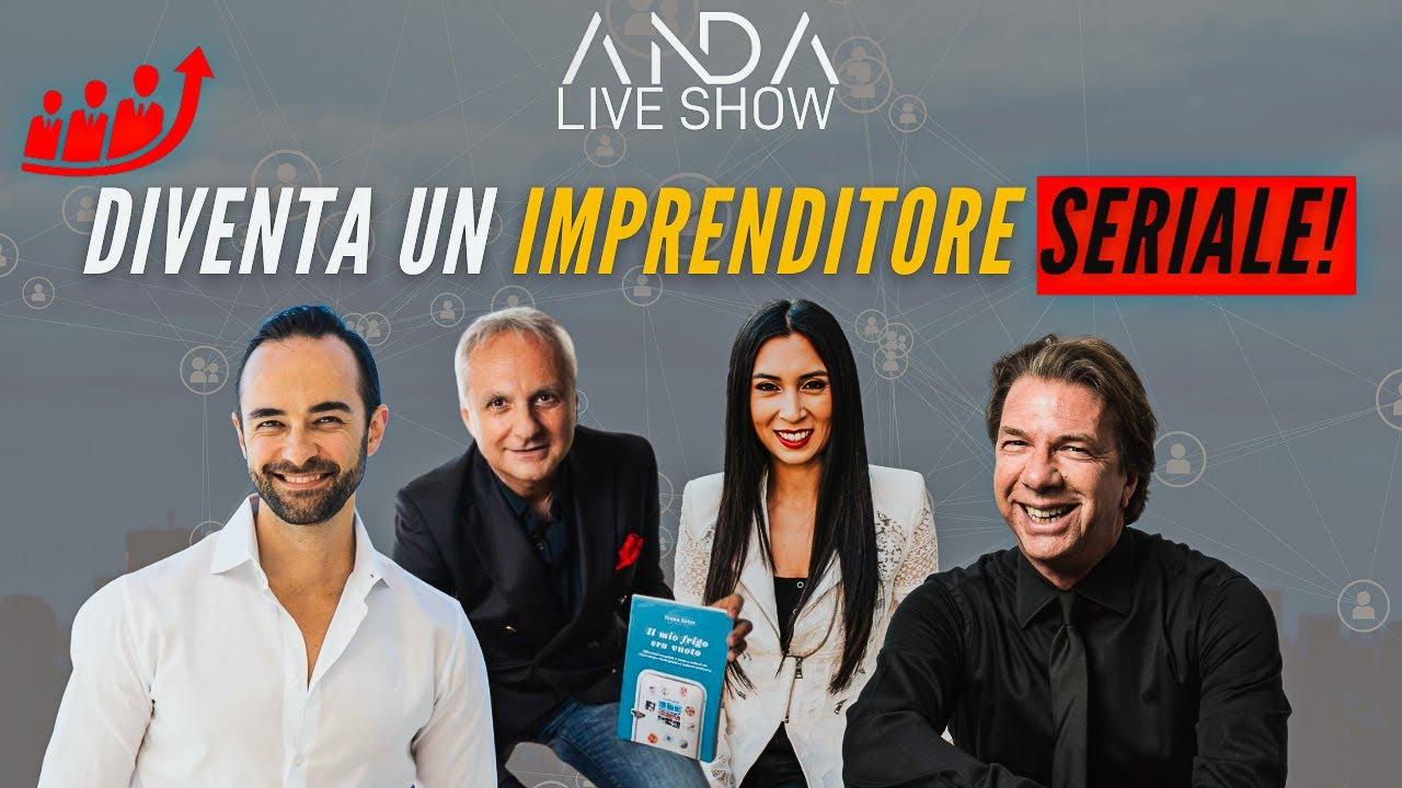 ANDA Live Show: Diventa un Imprenditore Seriale con Nicole Tabs e Ivano Serre