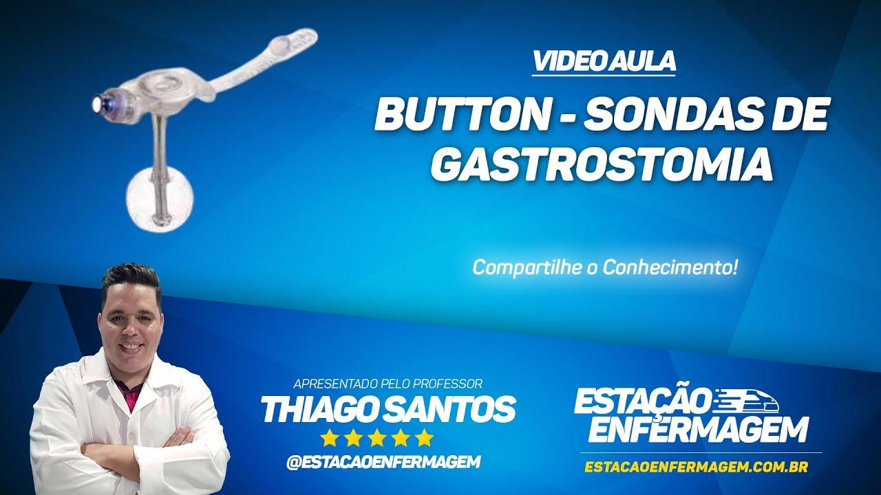 Button - Sonda de Gastrostomia (Dicas de Enfermagem)