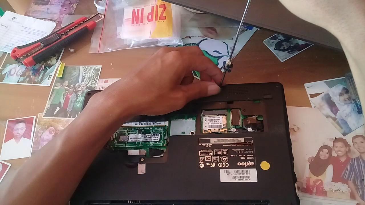 Cara Membuka Mainboard Netbook Axioo Pico Pjm Youtube