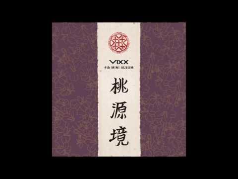 빅스(VIXX) - 도원경(桃源境) (Shangri-La) [Audio]