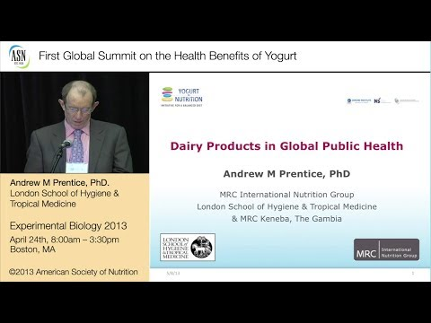EB2013/ASN-Consumption of Dairy Products and Public Health by Prof. Prentice