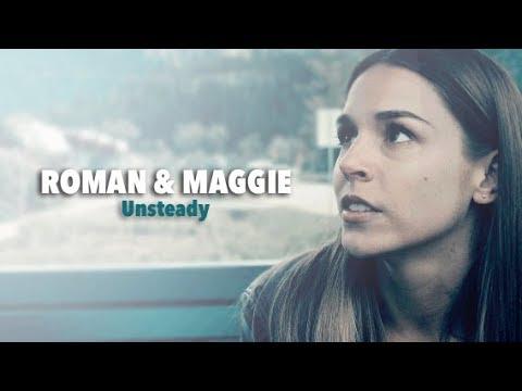 Roman & Maggie  Unsteady