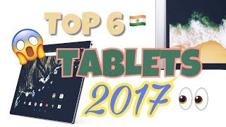 Best tablets 2017 | toP 6 !!!