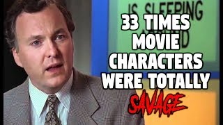 33 Times Movie Characters Were Totally Savage