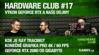 Hardware Club #17: GeForce RTX – shrnutí recenzí a naše dojmy