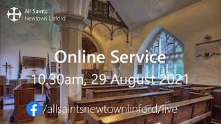 Online Service (All Saints'), Sunday 29 August 2021