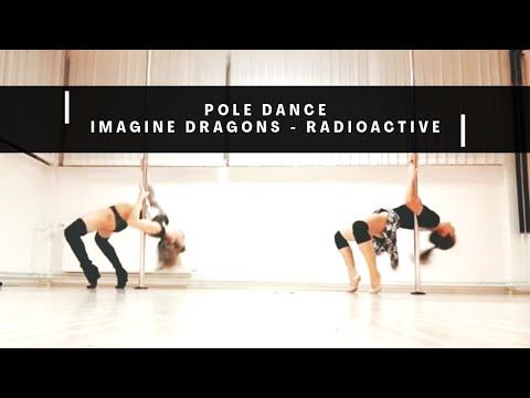 Pole dance choreography - Imagine dragons/Radioactive (Maja