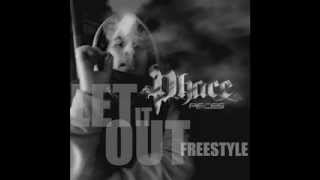 Watch Phace Let It Out Freestyle video