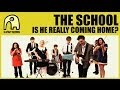 Capture de la vidéo The School - Is He Really Coming Home? [Official]