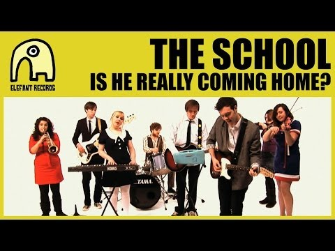 THE SCHOOL - Is He Really Coming Home? [Official]