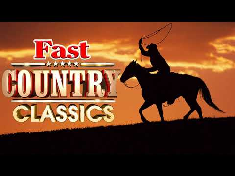 Best Classic Country Songs of all time - Fast Country Songs - Country folk music