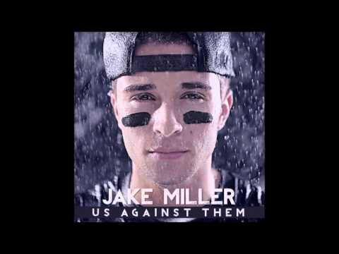 Jake Miller - Me and You (Clean Version) [Lyrics in Description]