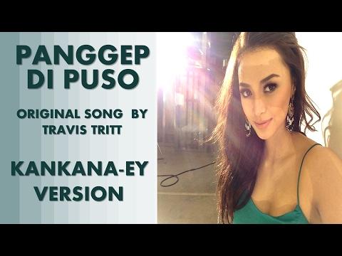 PANGGEP DI PUSO(BEST OF INTENTIONS BY TRAVIS TRITT- KANKANAEY VERSION)