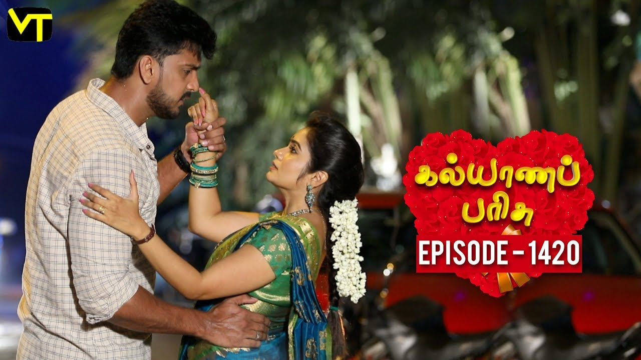 Download KalyanaParisu 2 - Tamil Serial | கல்யாணபரிசு | Episode 1420 | 30 October 2018 | Sun TV Serial