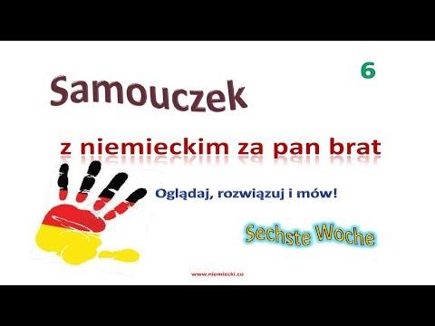 Lekcja 6 - Sechste Woche - z niemieckim za pan brat - kurs do poziomu A2