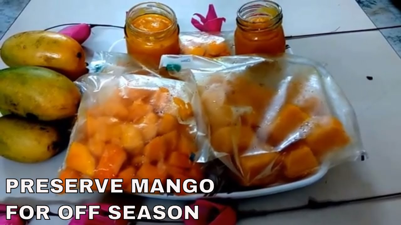 How To Preserve Ripe Mango For Off Season In 3 Ways In English Hindi Urdu पक आम क 6 म ह क स रख Youtube