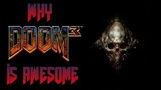 Why Doom 3 is Awesome - Doom 3 Review