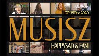 Happysad + Fani - Musisz (CO-VIDeo)