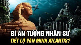 Bí Ẩn Tượng Nhân Sư: Nơi Lưu Trữ Toàn Bộ Tri Thức Nền Văn Minh Atlantis? | Ngẫm Radio