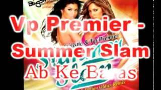 Video Vp Premier - Lata Mangeshkar - Ab Ke Baras Remix - Morchha - Summer Slam download MP3, 3GP, MP4, WEBM, AVI, FLV Januari 2018