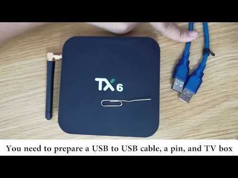 How To Flash Firmware Of Tx6 Android Box - Travel Online