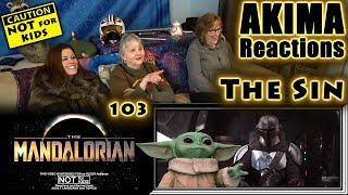 The Mandalorian 103 | The Sin | AKIMA Reactions