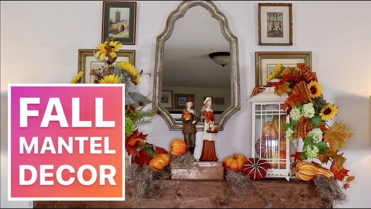 DECORATE A MANTEL FOR FALL (  Easy Decor Ideas ) ON A BUDGET