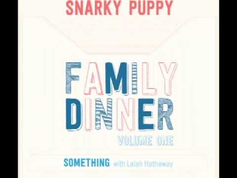 "Snarky Pupp ""Something"" with Lalah Hathaway"