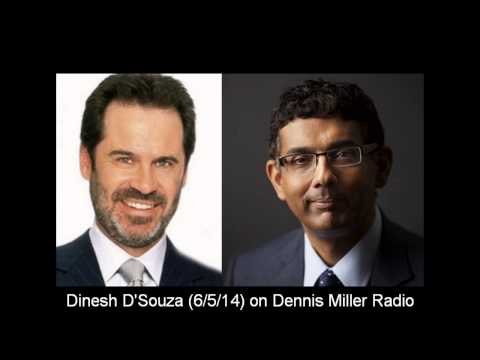 Dinesh D'Souza Interview on Dennis Miller Radio