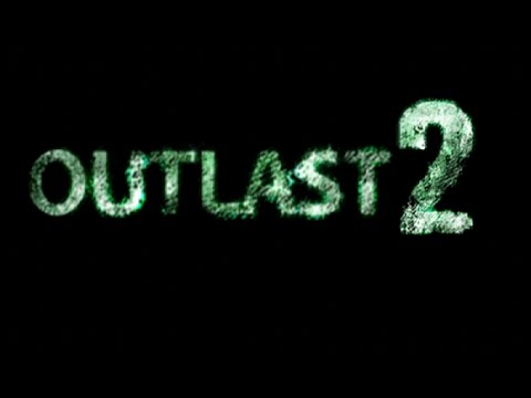 "OUTLAST 2 DEMO ""Gameplay 2.0 VAYA REACCIÓN"""