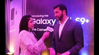 Umer Ghumman Explains features of Samsung Galaxy S9 and S9+