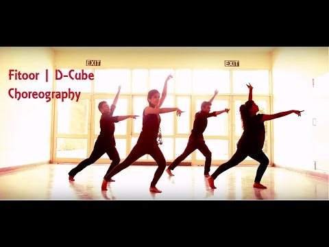 Fitoor | D-Cube Choreography