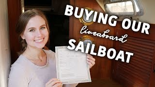 Buying Our Liveaboard Sailboat! - Sailing ShaggySeas Ep. 2