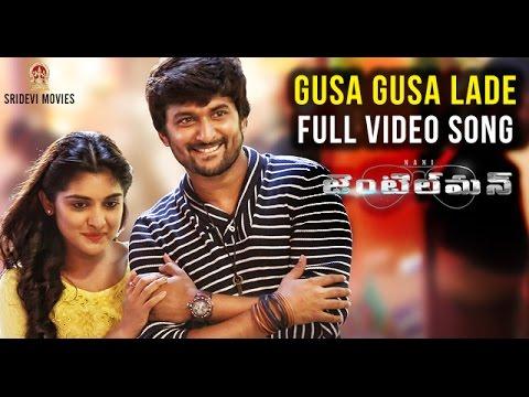 Gentleman Full Video Songs | GUSA GUSA LADE Full HD Video Song | Nani | Nivetha Thomas | Mani Sharma