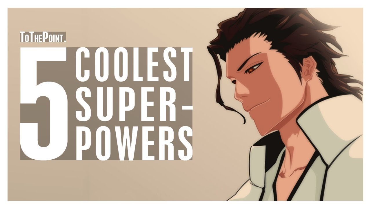 5 Coolest  Most Unique Superpowers ft Powers Of