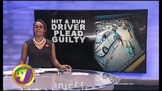 TVJ News: Hit & Run Driver Plead Guilty - October 30 2019