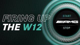 Firing Up the Mercedes F1 W12