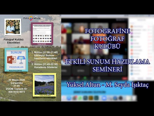 FOTOGRAFİNE Fotoğraf Kulübü Etkinliği - Etkili sunum teknikleri semineri - 20 Mayıs 2020