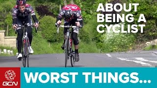 The Worst Things About Being A Cyclist – You Know You