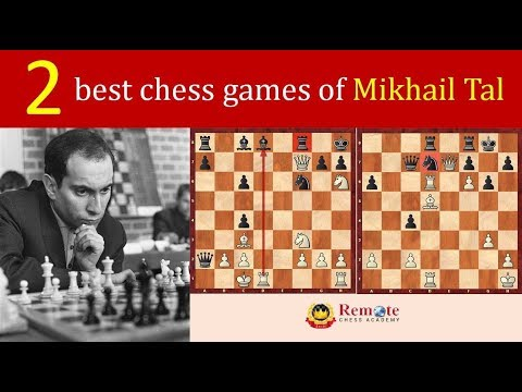 2 best chess games of Mikhail Tal - The Magician from Riga
