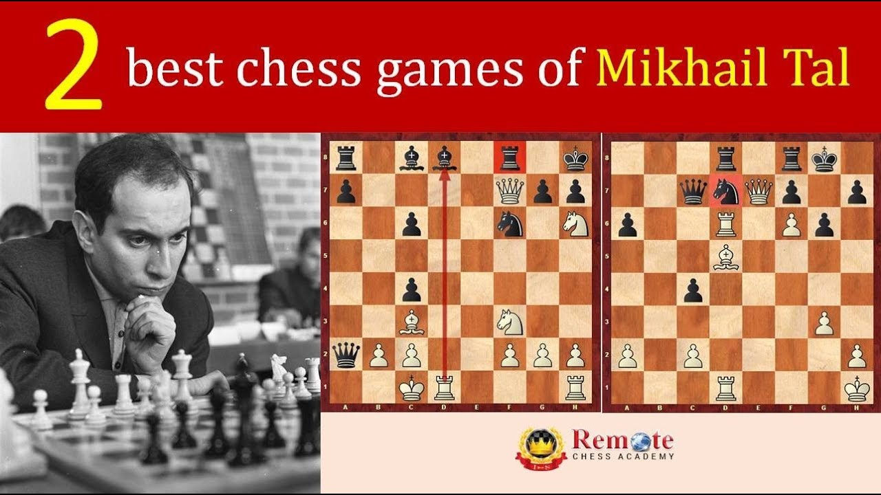 01e2af23e 2 best chess games of Mikhail Tal - The Magician from Riga - YouTube