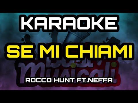 Rocco Hunt - Se Mi Chiami (ft Neffa) - KARAOKE
