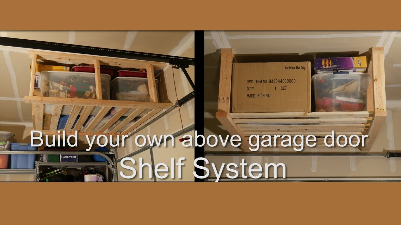 Diy Above Garage Door Hanging Shelf System Youtube